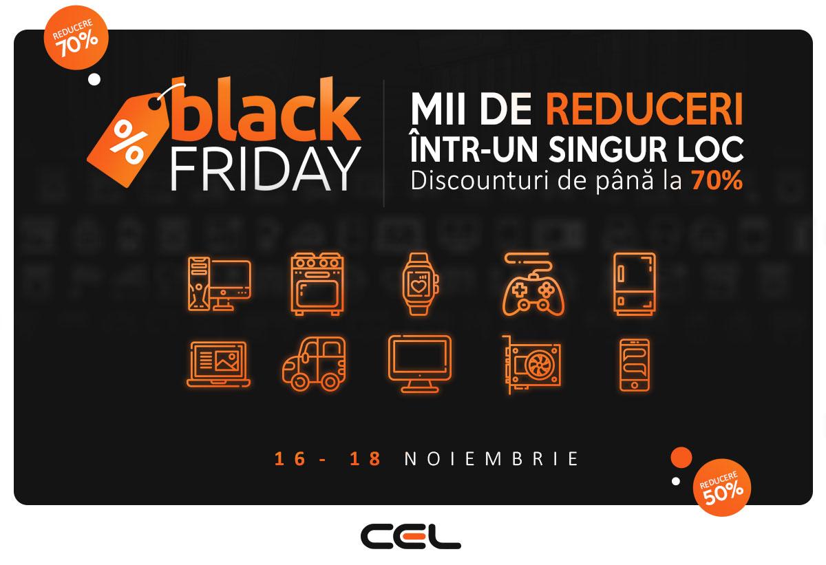 Black Friday 2018 la CEL.ro pe 16 noiembrie: 100.000 produse reduse