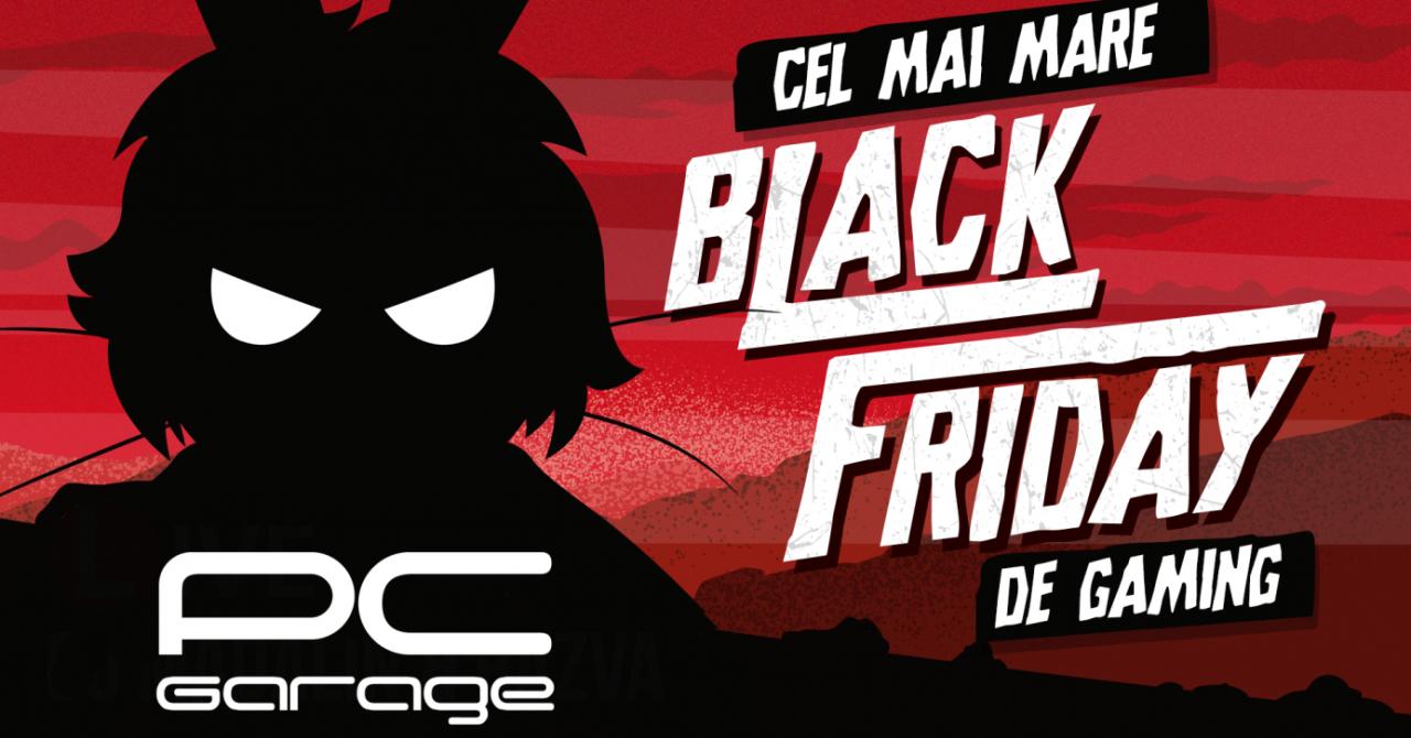 Black Friday 2019: PC Garage, reduceri mari la laptopuri și componente