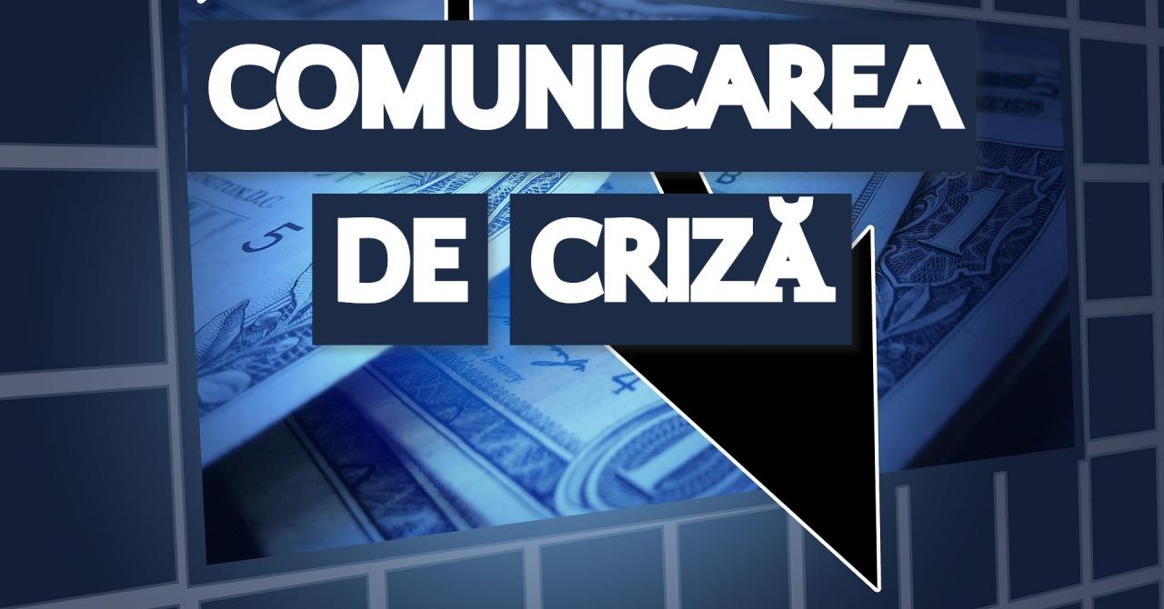 Comunicarea de criză – cum o faci și cum depășești o criză de imagine