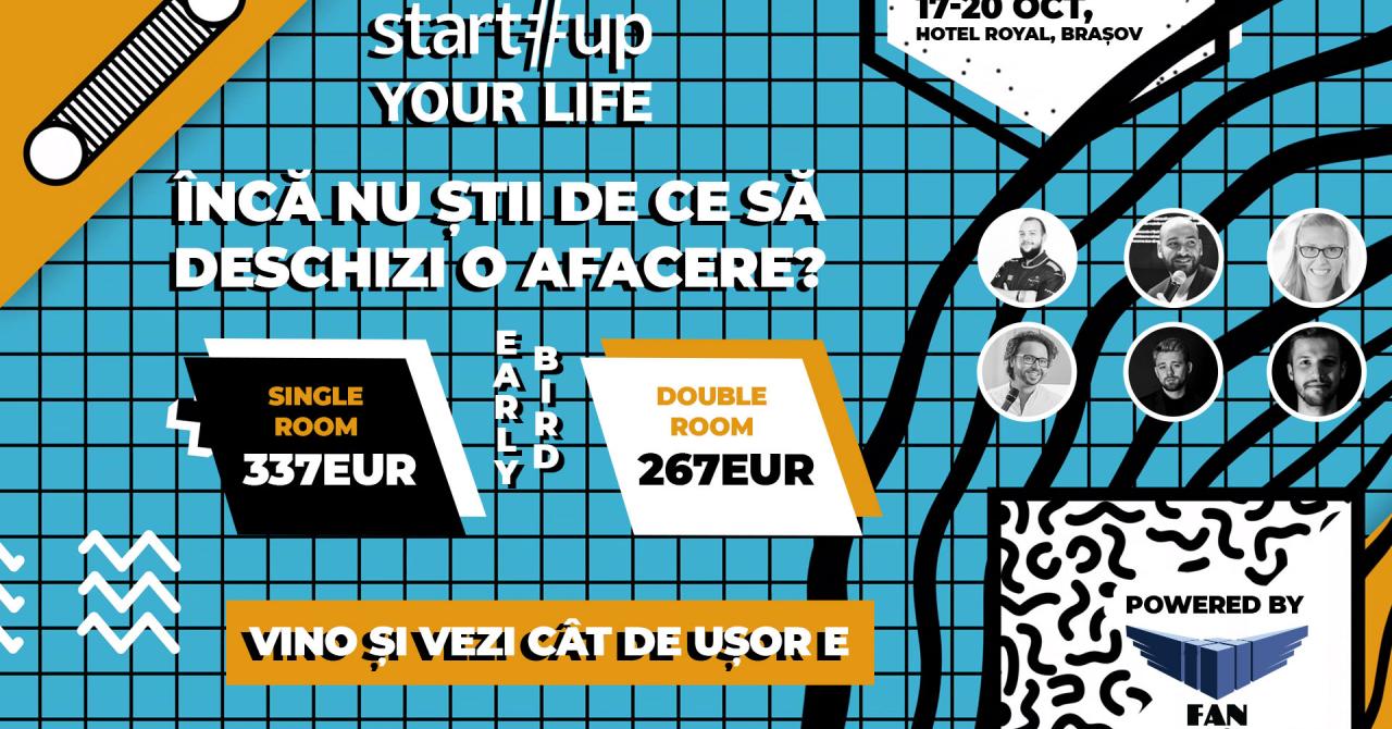 Startup Your Life: Primele locuri disponibile pentru ediția de toamnă