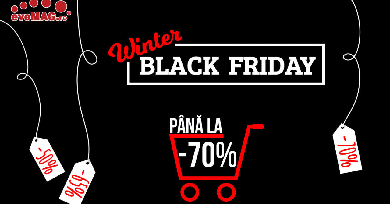 Reduceri evoMAG de 70%: lichidări de stoc de Winter Black Friday