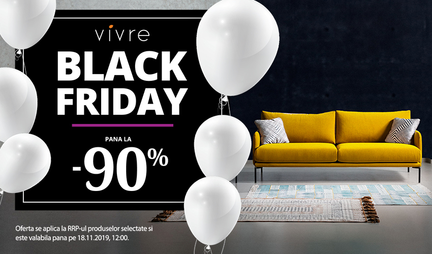 Black Friday 2019 la Vivre: mobilează-ți casa la ofertă