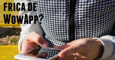 """Cui îi este frică de WowApp? Povestea creării aplicației în cinci ani de """"tortură"""" pentru fondatori"""