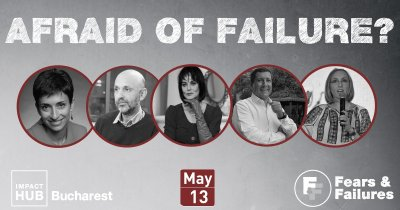 Impact Hub organizează a doua conferință despre eșec