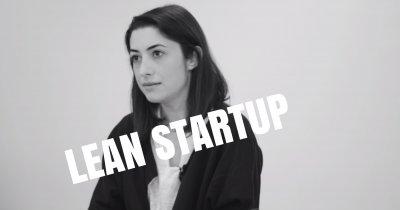 Ce este lean startup și de ce ar trebui să folosești metodologia?