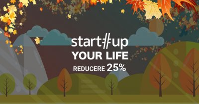 Hai la tabăra de antreprenoriat Startup Your Life - ediția de toamnă