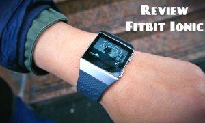 Fitbit Ionic. Un gadget complet: Smartwatch și un antrenor personal