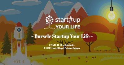 Bursele Startup Your Life – convinge-ne că meriți un loc în tabără