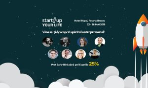 Tabăra de antreprenoriat Startup Your Life #5 - înscrieri deschise!
