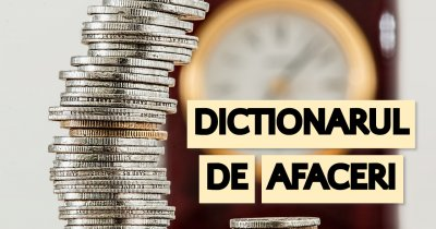 Dicționarul de Afaceri: Cum devii un antreprenor mai bun în 2019