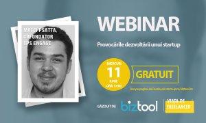 BizTool.ro, webinar gratuit cu Matei Psatta: dezvoltarea unui startup