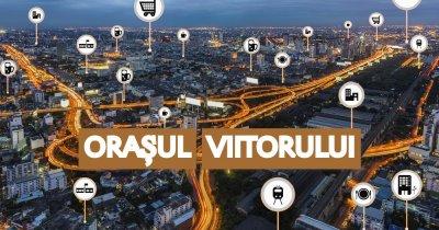 Orașul Viitorului: cum poate arăta Bucureștiul peste 50 de ani?