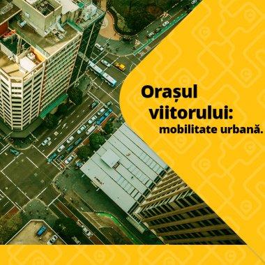 Orașul Viitorului: mijloacele de transport lucrează pentru locuitori