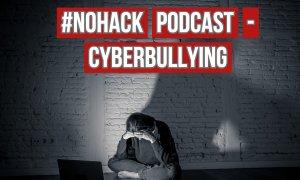 Podcast #NOHACK - Cyberbullying-ul e o problemă de siguranță națională