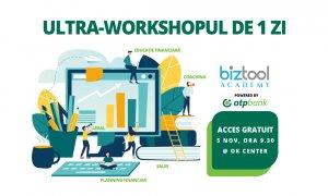 BizTool Academy, ultra-workshop de planificare financiară în București