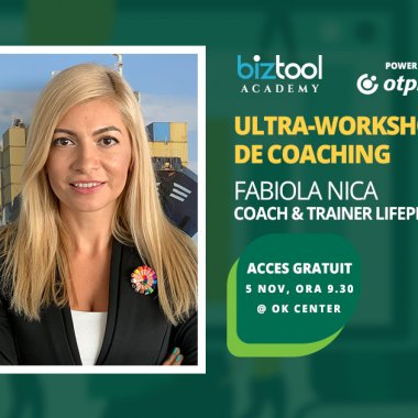 BizTool Academy, ultra-workshop gratuit: coaching pentru antreprenori