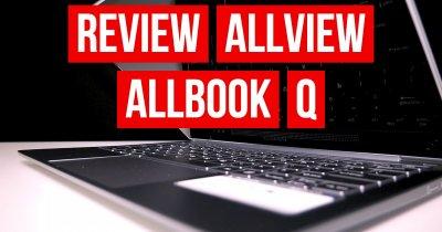 Review Allview Allbook Q - merită să iei laptop cu procesor de mobil?