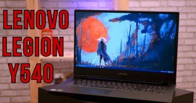 Lenovo Legion Y540 - mașinărie de jocuri și productivitate pentru 2020