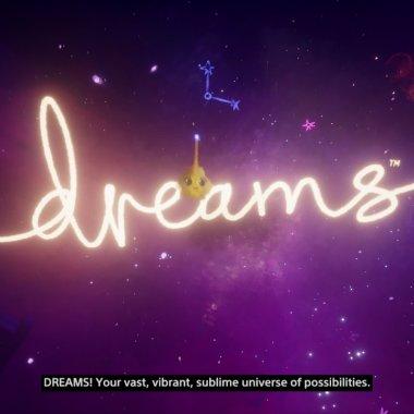 Activități de weekend: Dreams - un joc unic pe care trebuie să-l încerci