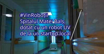 Coronavirus | Un robot autonom va steriliza mediul de la Institutul Matei Balș