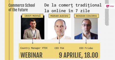Webinar Commerce School of the Future: De la comerț clasic la online în 7 zile