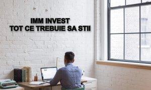 IMM Invest: tot ce trebuie să știi despre program. Principalele răspunsuri